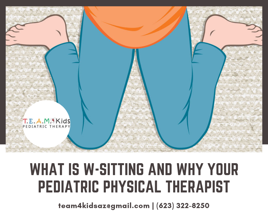 What is W-sitting and Why Your Pediatric Physical Therapist wants you to avoid it