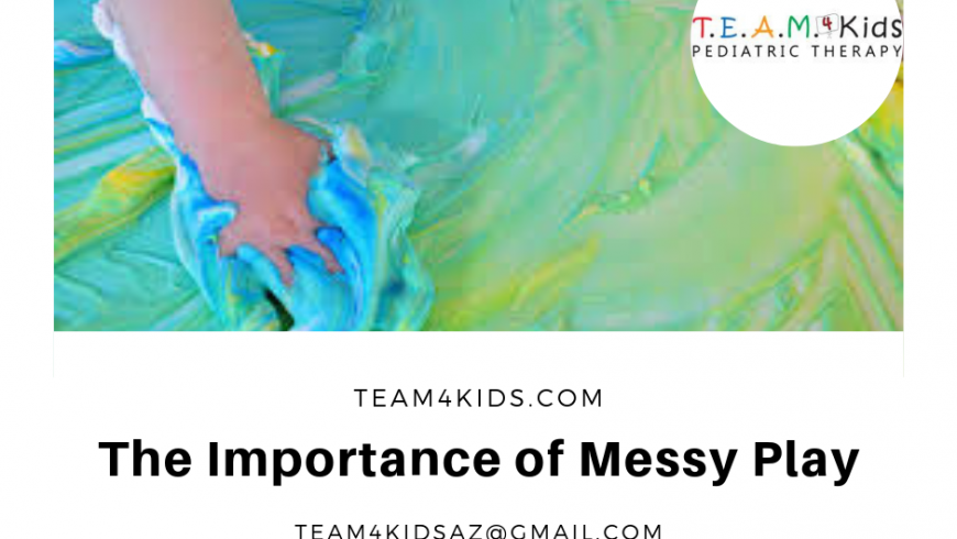 The Importance of Messy Play