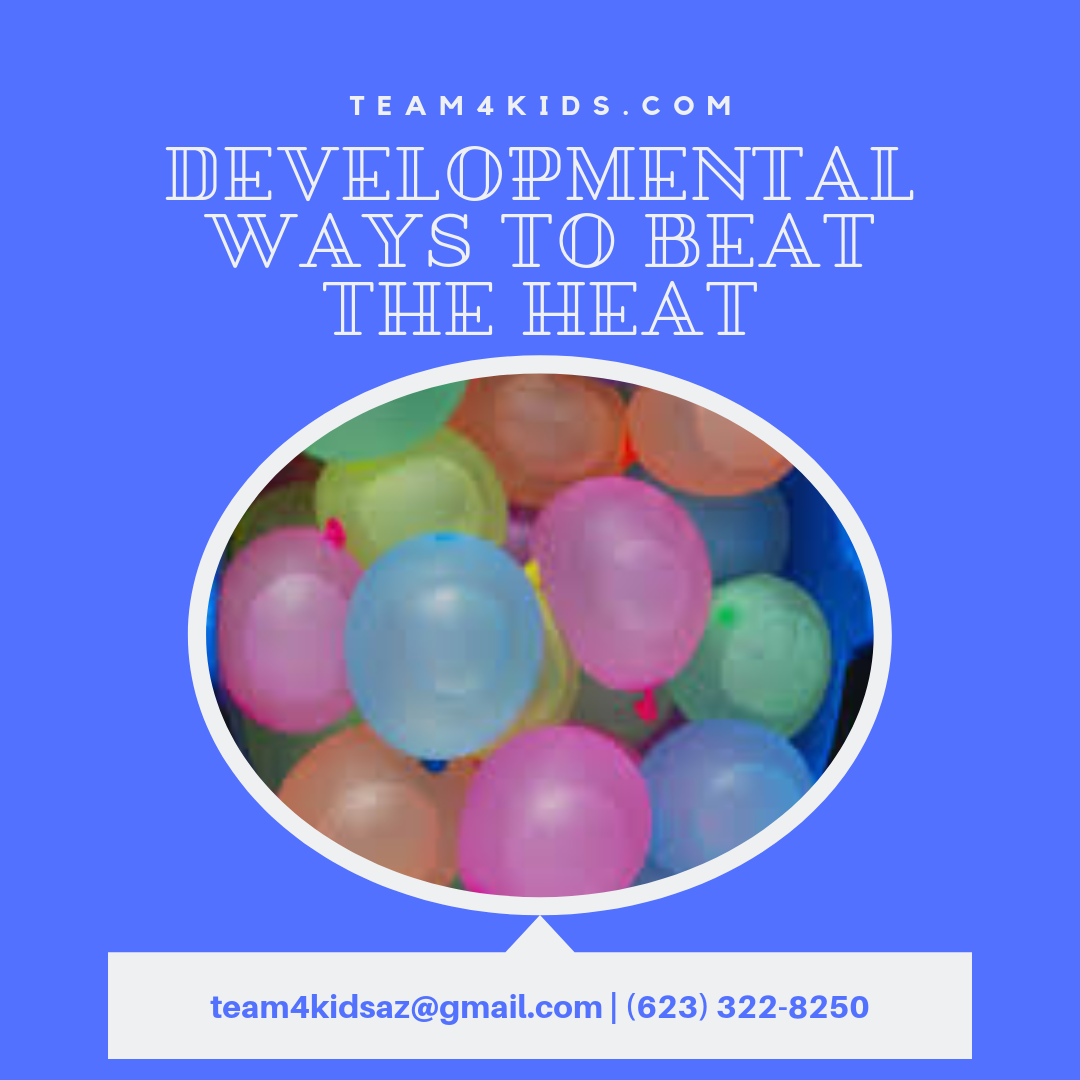 Developmental Ways to Beat the Heat