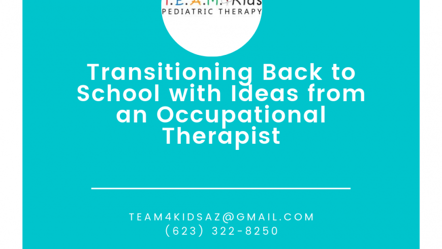 Transitioning Back to School with Ideas from an Occupational Therapist