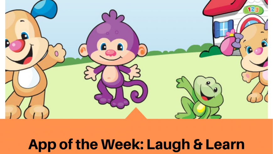 App of the Week: Laugh & Learn™ Smart Stages™ Around the Farm App