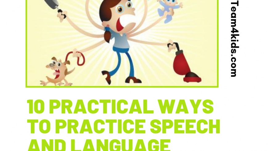 10 Practical Ways to Practice Speech and Language on the go (with minimal prep)!