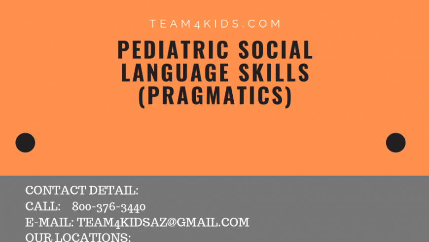 Pediatric Social Language Skills (Pragmatics)