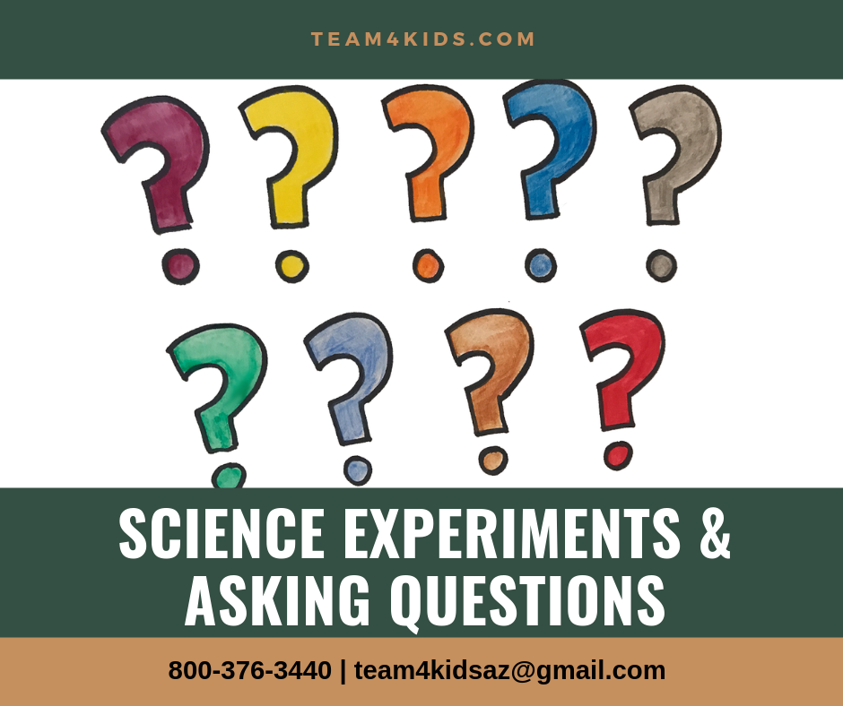 """Science Experiments & Asking Questions"""