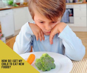 How do I get my child to eat new foods?