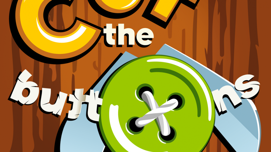 App Of The Week: Cut the Buttons