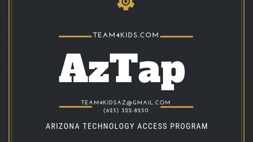 WEBSITE OF THE WEEK: Arizona Technology Access Program (AzTap)