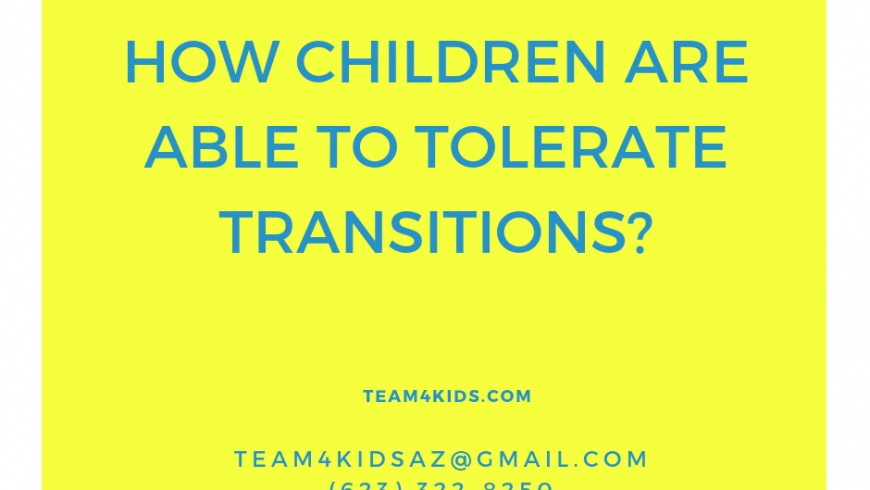 How Children Are Able To Tolerate Transitions?