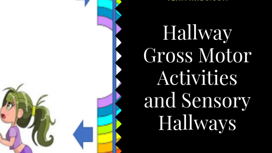 Hallway Gross Motor Activities and Sensory Hallways