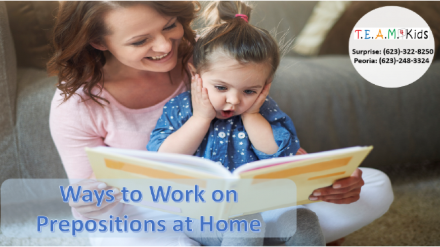 Ways to Work on Prepositions at Home