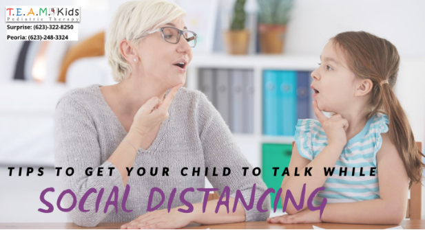 Tips to Get your Child to Talk During Social Distancing