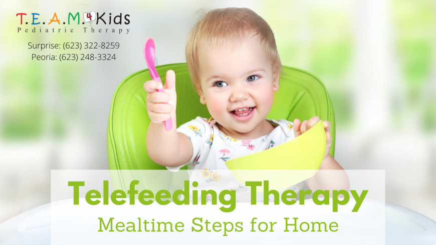 Telefeeding Therapy and You: Mealtime Steps for Home