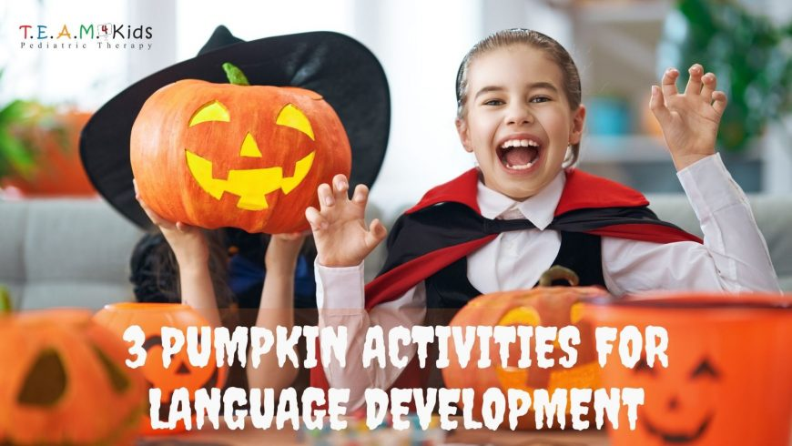 3 Pumpkin Activities for Language Development