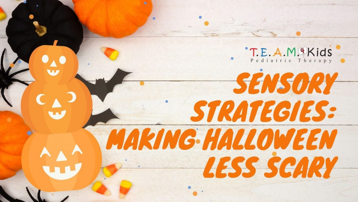 Sensory Strategies: Making Halloween Less Scary
