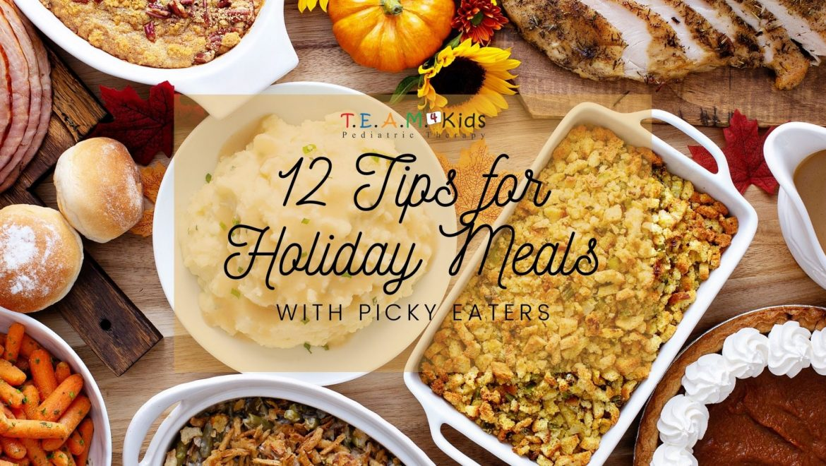 12 Tips for Holiday Meals with Picky Eaters
