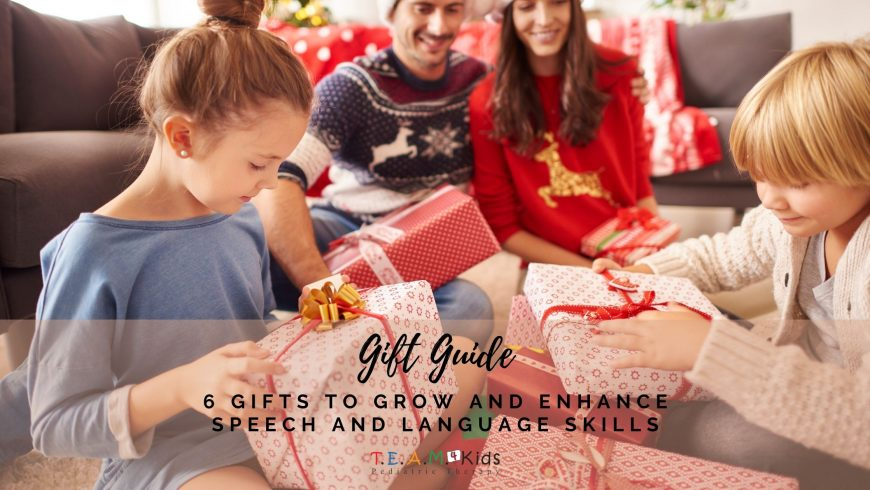 Gift Guide: 6 Gifts to Grow and Enhance Speech and Language Skills