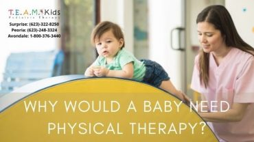 Why Would a Baby Need Physical Therapy?