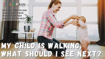 My Child is Walking, What Should I See Next?