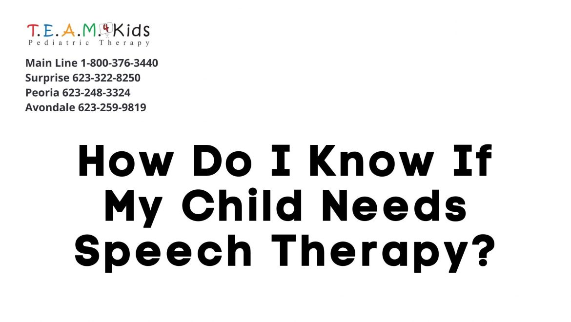 How Do I Know If My Child Needs Speech Therapy?