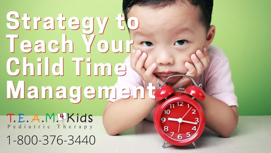 Strategy to Teach Your Child Time Management
